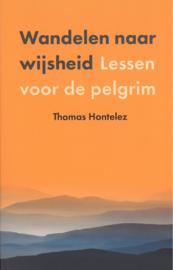 Wandelen naar wijsheid | Lessen voor de pelgrim