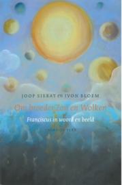 Om broeder Zon en Wolken | Franciscus in woord en beeld