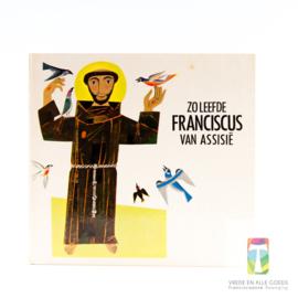 Zo leefde Franciscus van Assisië