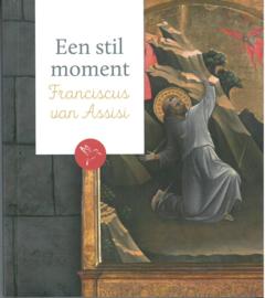 Een stil moment | Franciscus van Assisi