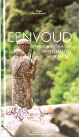 Eenvoud | Franciscaanse spiritualiteit hier en nu