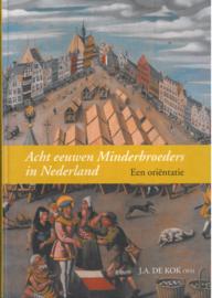 Acht eeuwen Minderbroeders in Nederland | Een oriëntatie