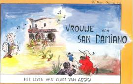 Vrouwe van San Damiano | Het leven van Clara van Assisi