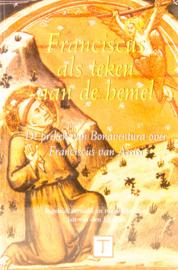 Franciscus als teken aan de hemel | De preken van Bonaventura over Franciscus van Assisi