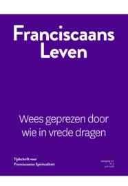 Franciscaans Leven | Nummer 3 2018