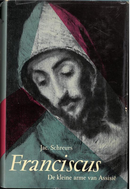 Franciscus   De kleine arme van Assisië