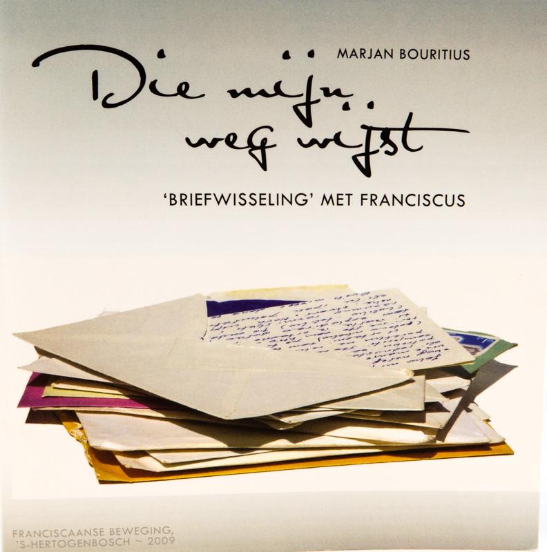 Die mijn weg wijst | 'Briefwisseling' met Franciscus