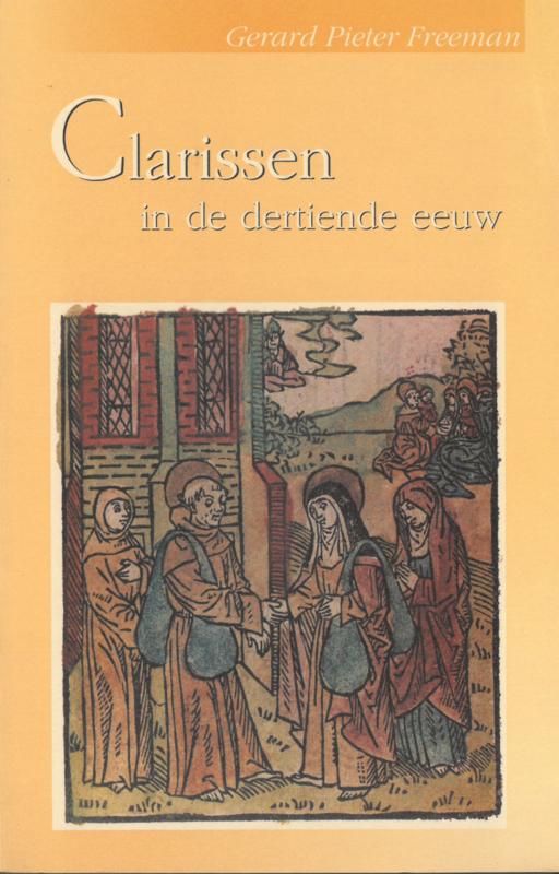 Clarissen in de dertiende eeuw | drie studies