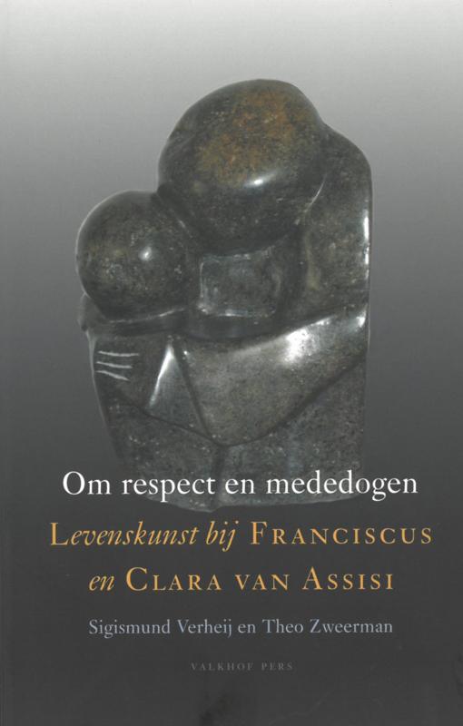 Om respect en mededogen | Levenskunst bij Franciscus en Clara van Assisi