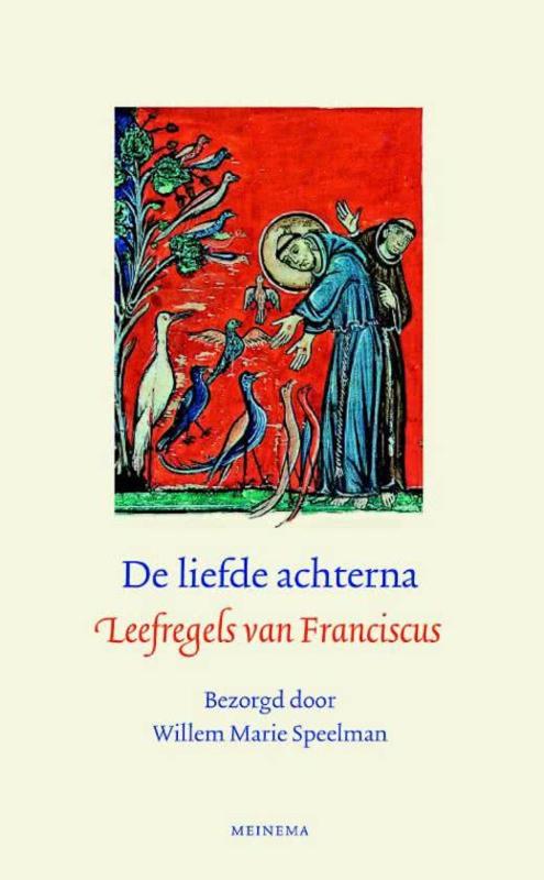 De liefde achterna | Leefregels van Franciscus