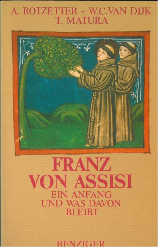 Franz von Assisi | ein anfang und was davon bleibt