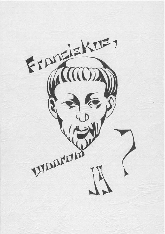 Franciskus, waarom jij? | Een serie van vijf avonden ter kennismaking met Franciscus