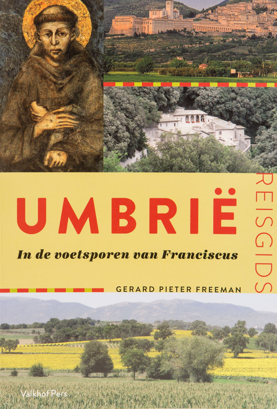 Umbrië | In de voetsporen van Franciscus