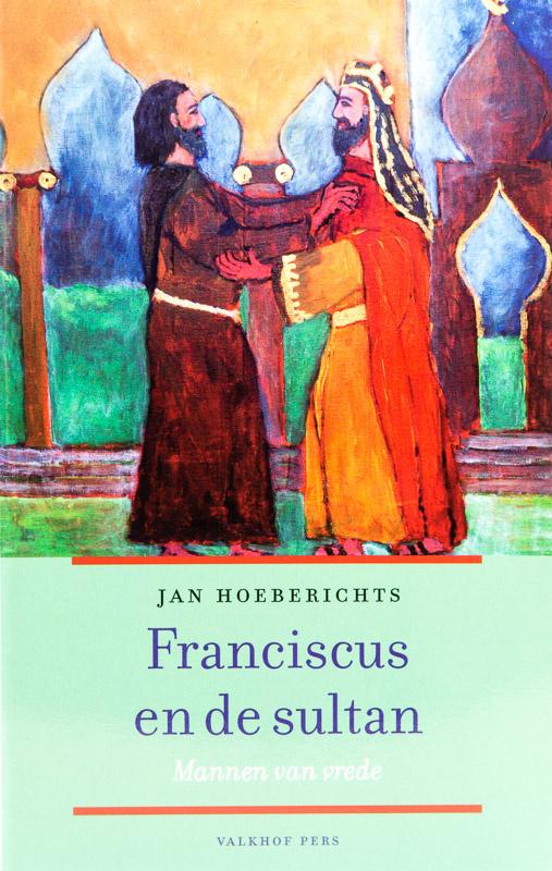 Franciscus en de sultan | Mannen van vrede