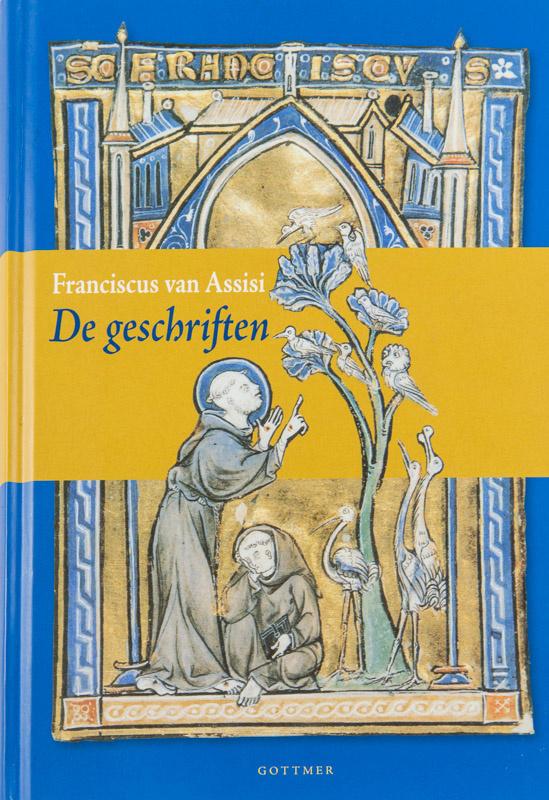De geschriften   Franciscus van Assisi