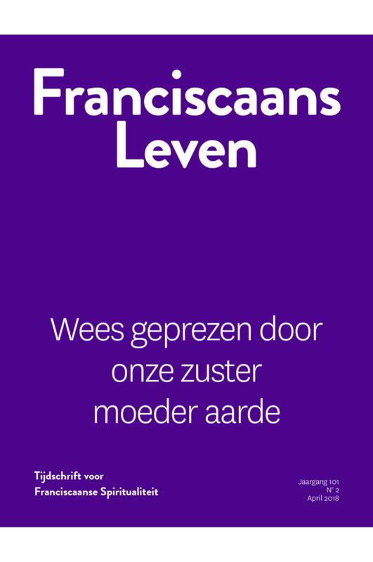 Franciscaans Leven   Nummer 2 2018