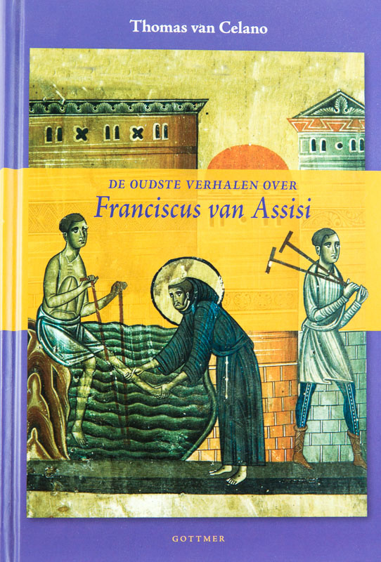 De oudste verhalen over Franciscus van Assisi