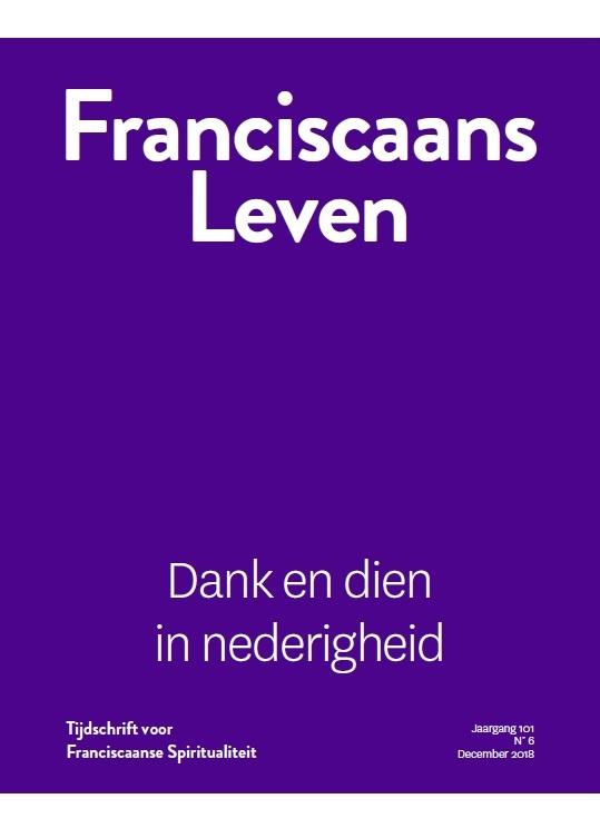 Franciscaans Leven | Nummer 6 2018