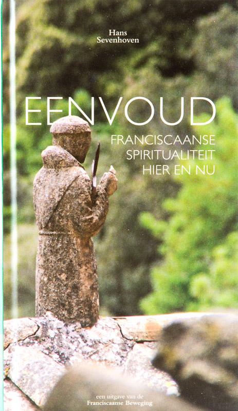 Eenvoud   Franciscaanse spiritualiteit hier en nu