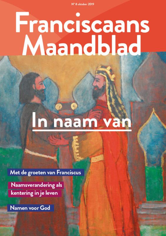 Franciscaans Maandblad | nummer 08 2019