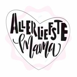 Allerliefste Mama uitsteker + stencil (7,5 en/of 10cm)