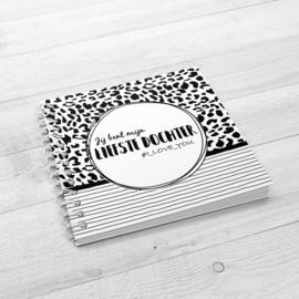Jij bent mijn liefste dochter - Hardcover Wire-o (Zwart/Wit)