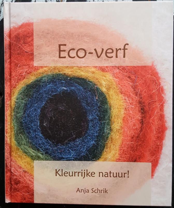 Eco-verf, Kleurrijke natuur!