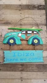 Sign_Car  'ibiza here we come'