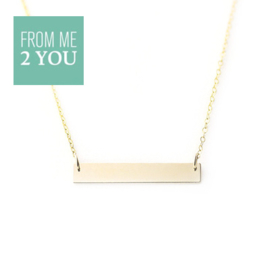 Ketting met glimmend recht plaatje - From Me To You - Goldfilled-14k