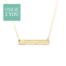 Ketting met gehamerd recht plaatje - From Me To You - Goldfilled-14k