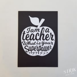 Kaartje 'I'm a teacher. What's your superpower?'