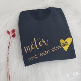 Sweater 'Meter met een gouden ♥'