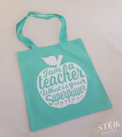 Draagtas 'I am a teacher.  What is your superpower?' (mint)