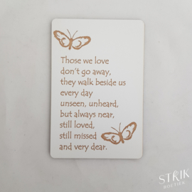 Houten kaartje 'Those we love, don't go away'
