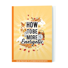 How to be More Energetic - Mariëlle Borgart