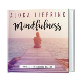 Mindfulness - Aloka Liefrink