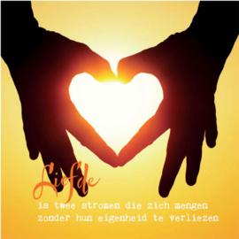 """Dubbele kaart """"Liefde is twee stromen die...."""""""