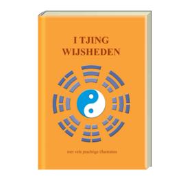 I Tjing Wijsheden - Drs. Hans P. Keizer