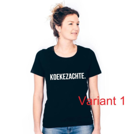 'Koekezachte' T-shirt / Sweater