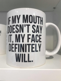 If my mouth doesn't..