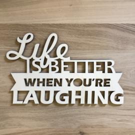 Life is better wanddecoratie
