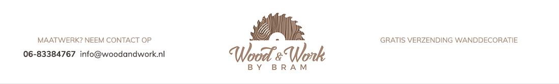 Wood & Work by Bram