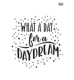 What a day for a daydream A4