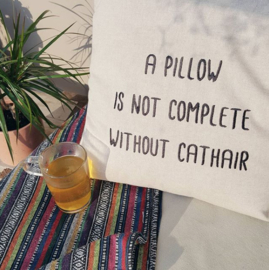 Kussen - A pillow is not complete without cathair