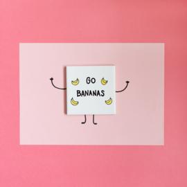 Tegel met grappige tekst GO BANANAS - wit 10 cm x 10 cm