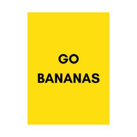A5 poster - Go Bananas