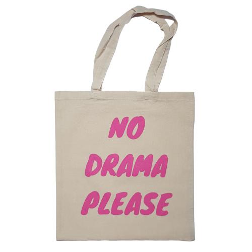Katoenen tas met leuke tekst NO DRAMA PLEASE