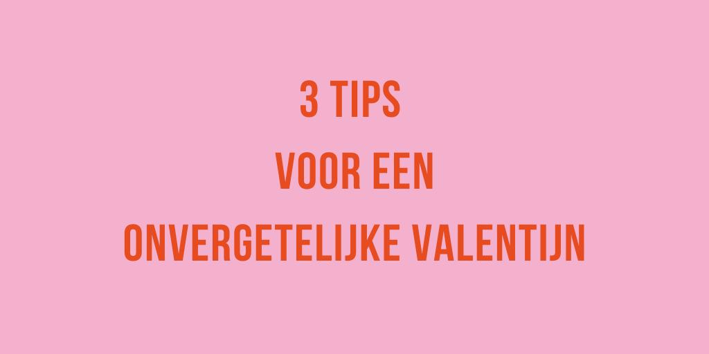 3-tips-voor-een-onvergetelijke-valentijn-gekkiggeit