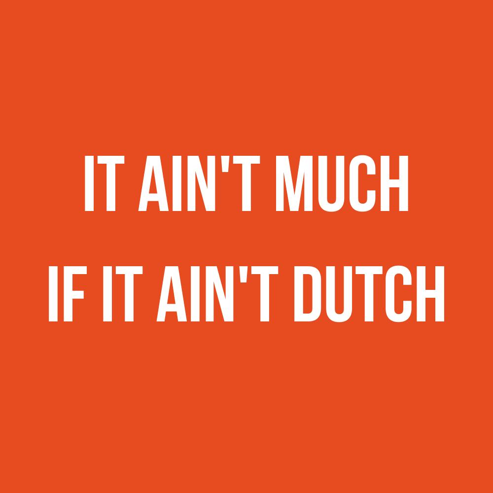 spotify-playlist-van-gekkiggeit-it-ain't-much-if-it-ain't-dutch