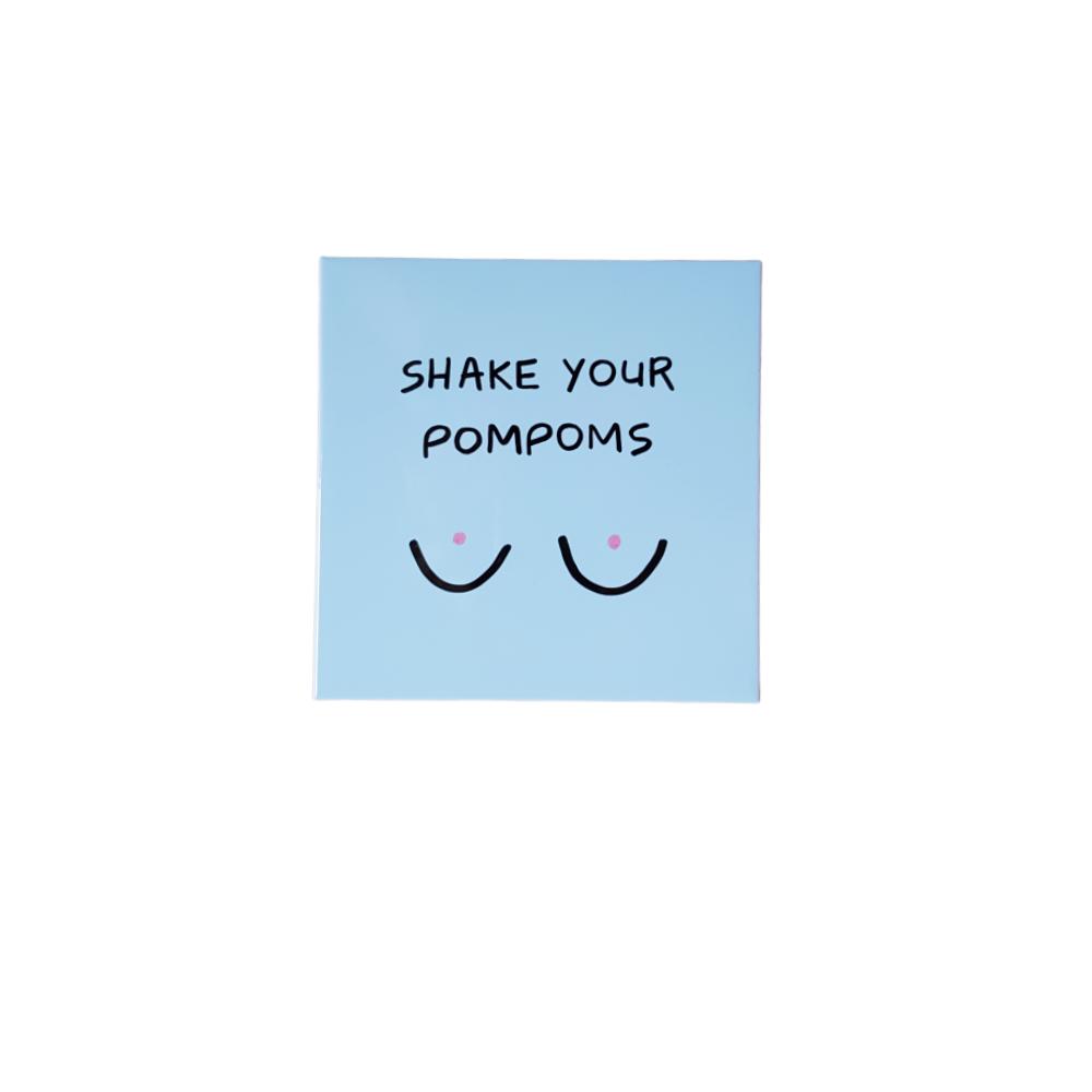 tegeltjeswijsheid-met-de-tekst-shake-your-pompoms-van-gekkiggeit